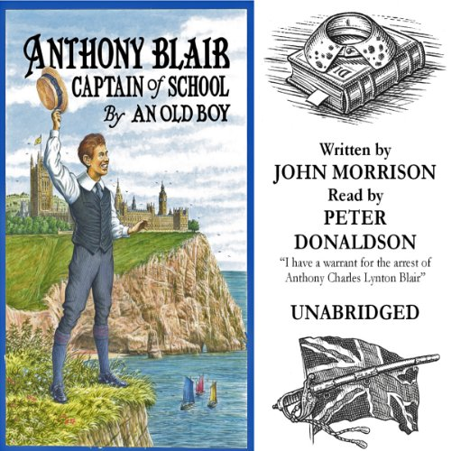 Anthony Blair Captain of School audiobook cover art