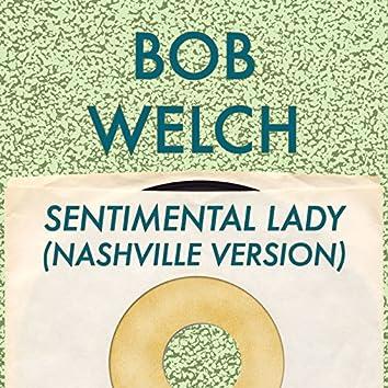 Sentimental Lady (Nashville Version)