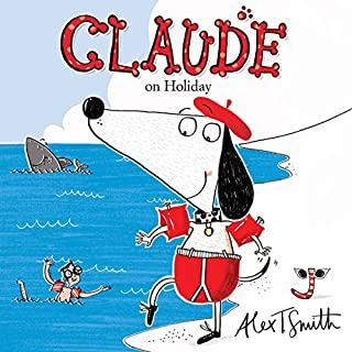 Claude on Holiday                   By:                                                                                                                                 Alex T Smith                               Narrated by:                                                                                                                                 Simon Callow                      Length: 16 mins     2 ratings     Overall 5.0