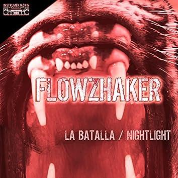 La Batalla / Nightlight