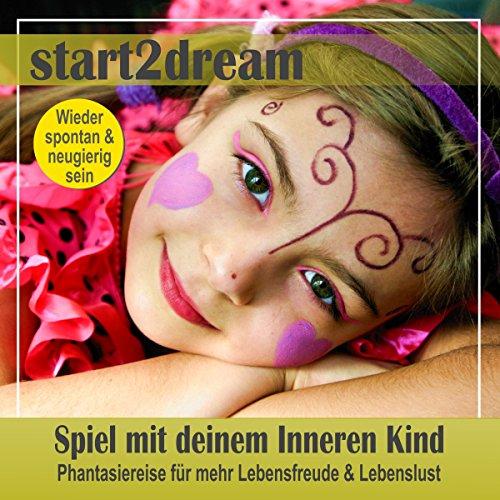 Spiel mit deinem Inneren Kind audiobook cover art