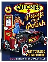 Quickies Pump Polishティンサイン