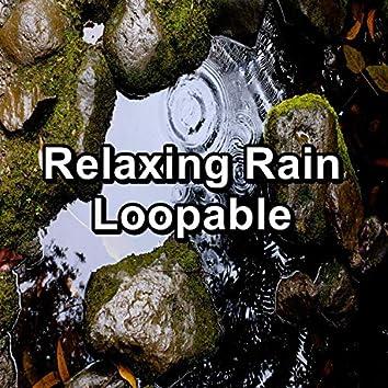 Relaxing Rain Loopable