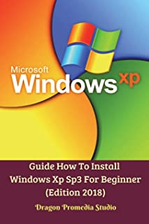 Guide How To Install Windows Xp Sp3 For Beginner (Edition 2018)