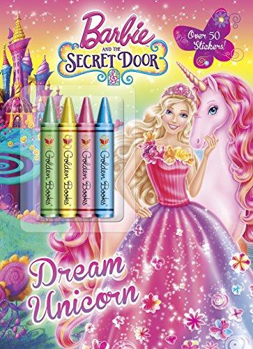 Barbie and the Secret Door: Dream Unicorn [With Crayons]