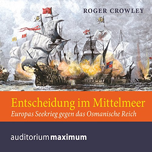 Entscheidung im Mittelmeer                   Written by:                                                                                                                                 Roger Crowley                               Narrated by:                                                                                                                                 Michael Hametner                      Length: 2 hrs and 25 mins     Not rated yet     Overall 0.0