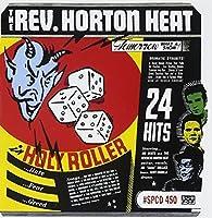Holy Roller by REVEREND HORTON HEAT (1999-04-20)