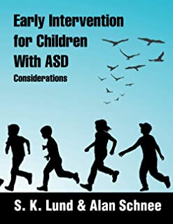 Early Intervention for Children with Asd: Considerations