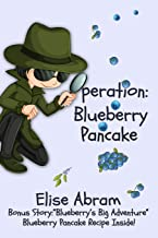 Operation Blueberry Pancake: Bonus Story: Blueberry's Big Adventure