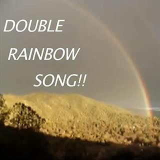 The Double Rainbow Song