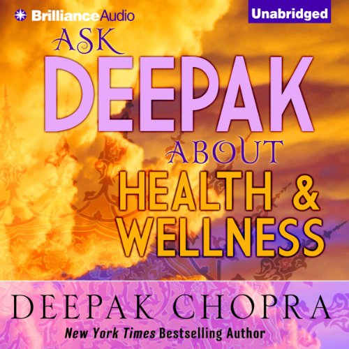 Ask Deepak About Health & Wellness audiobook cover art