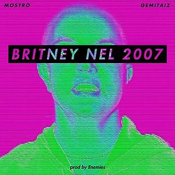 Britney nel 2007 (feat. Gemitaiz)