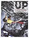 Up. European climbing report 2017. Annuario di alpinismo europeo