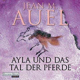 Ayla und das Tal der Pferde     Ayla 2              Autor:                                                                                                                                 Jean M. Auel                               Sprecher:                                                                                                                                 Hildegard Meier                      Spieldauer: 26 Std. und 43 Min.     696 Bewertungen     Gesamt 4,4