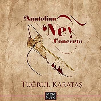 Anatolian Ney Concerto