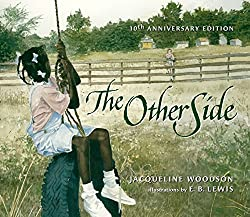 The Other Side by Jacqueline Woodson, illustrations by E. B. Lewis