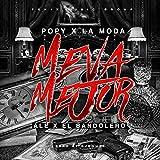 Me Va Mejor (feat. Alex & el Bandolero) [Explicit]