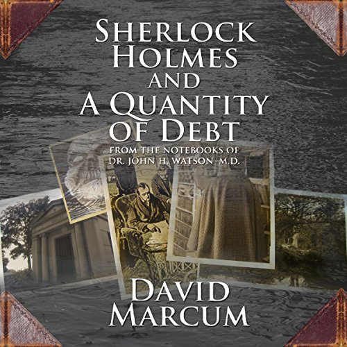 Sherlock Holmes and a Quantity of Debt audiobook cover art