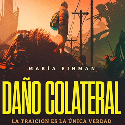 Daño colateral audiobook cover art