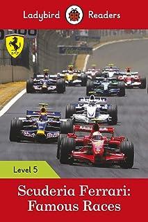 Scuderia Ferrari: Famous Races - Ladybird Readers Level 5