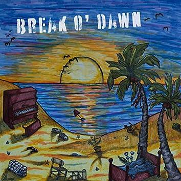 Break O' Dawn
