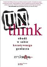 Unthink Obud? w sobie kreatywnego geniusza