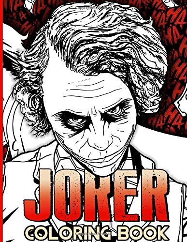 """Joker Coloring Book: Exclusive Joker Coloring Books For Adults, Boys, Girls. 8.5"""" X 11"""""""