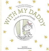 With My Daddy: كتاب of love والعائلة (المتنامية قلوب)