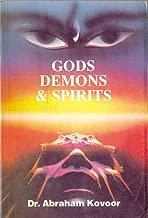 Gods, Demons & Spirits