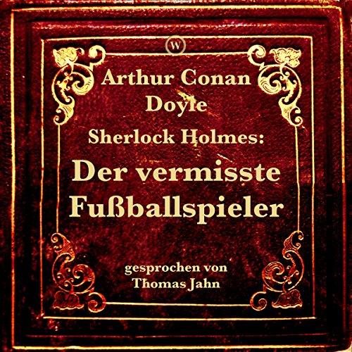 Sherlock Holmes: Der vermisste Fußballspieler Titelbild