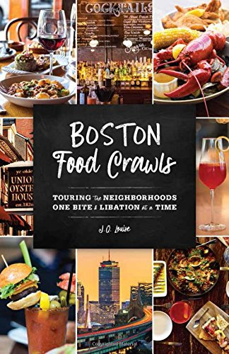 Louise, J: Boston Food Crawls