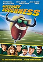 Necessary Roughness / [DVD] [Import]