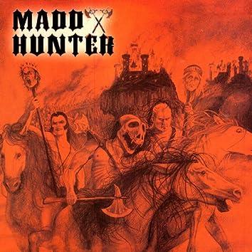 Madd Hunter