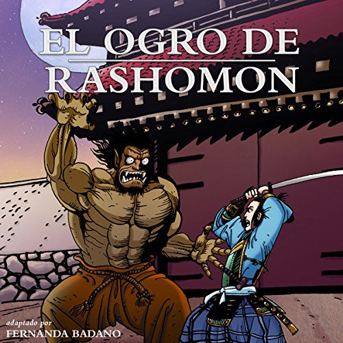El Ogro de Rashomon [Ogre of Rashomon] (Spanish Edition) audiobook cover art