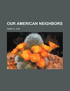Our American Neighbors