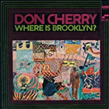 don cherry where is brooklyn?
