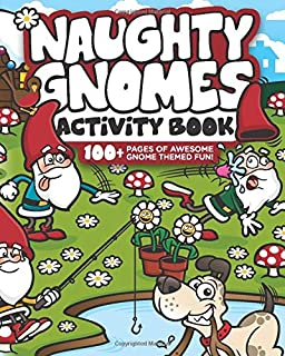 Naughty Gnomes Activity Book fun filled