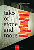 Tales Of Stone And More