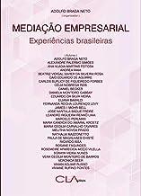 Mediação empresarial: Experiências brasileiras