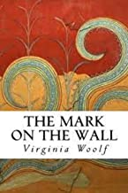 The Mark on the Wall Illustrated (English Edition)