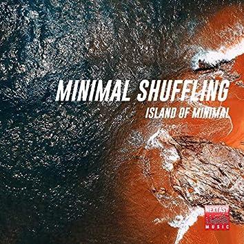 Minimal Shuffling (Island Of Minimal)