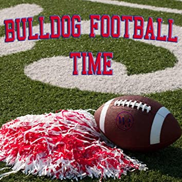 Bulldog Football Time