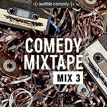 Scott Thompson's Comedy Mixtape: Mix 3