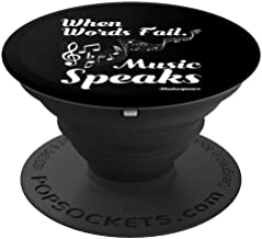When Words Fail.. Music Speaks! Motivational Music - PopSockets Grip and Stand for Phones and Tablets