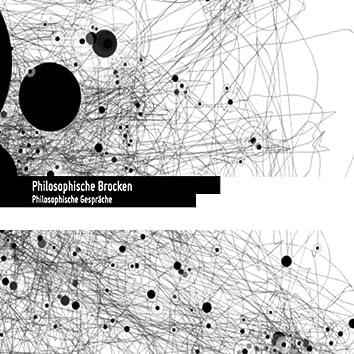 Philosophische Brocken: Philosophische Gespraeche