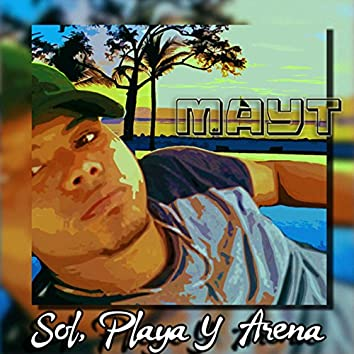 Sol, Playa y Arena (Sun beach and sand)