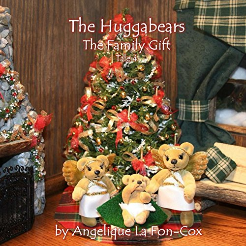 The Huggabears: The Family Gift (English Edition)