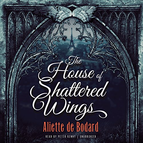 The House of Shattered Wings cover art