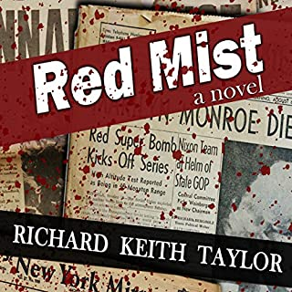 Red Mist: Marilyn Monroe. JFK. Murder. Assassination. One Witness. cover art