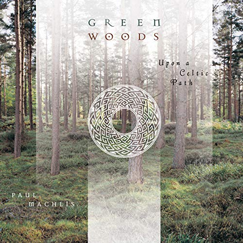 Greenwoods - Upon a Celtic Path